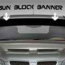 WINDSHIELD BANNER SUN BLOCKER DECAL STICKER VINYL TOYOTA FORD | 5 x 50inch Max