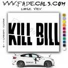 Kill Bill Movie Logo Decal Sticker