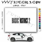 Basic Instinct 2 Movie Logo Decal Sticker