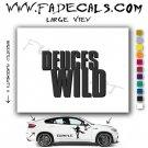Deuces Wild Movie Logo Decal Sticker