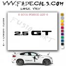 2.5 GT Aftermarket Logo Die Cut Vinyl Decal Sticker