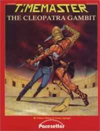 Time Master Module:  The Cleopatra Gambit
