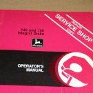 JD John Deere 140,160 Integral Disk Operators Manual