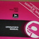 JD John Deere 820A Rear Tine Tiller Operators Manual
