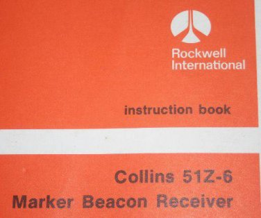 Rockwell Collins 51Z-6 MB Marker Beacon Receiver  Instruction manual Book