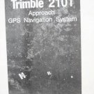 Trimble 2101  Approach GPS Navigation system Installation Checkout manual NAV
