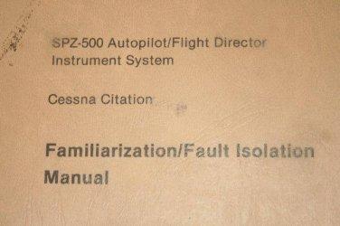 Honeywell/Sperry SPZ-500 Autopilot Flight Director Cessna Citation Manual