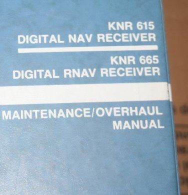 Bendix King KNR-615 NAV /665 RNAV RCVR Maintenance Overhaul manual KNR665