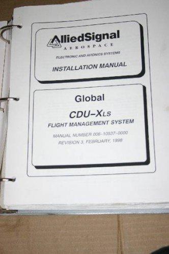 Allied Signal Bendix King CDU-Xls Flight Management system Manual 006-10537-0000