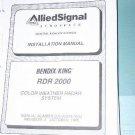 Allied Signal Bendix King RDR-2000 Color Weather Radar installation Manual 006-0