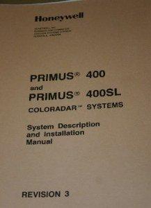 Honeywell Primus 400/400SL Coloradar Systems  Manual Installation IB8029076