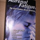 NEW Adrenal Fatigue By James L. Wilson Paperback Free Shipping
