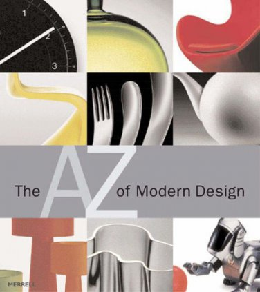 The A to Z of Modern Design by Polster Bernd
