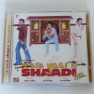 **MERE YAAR KI SHAADI HAI** Bollywood/Indian Soundtrack CD Wedding Songs