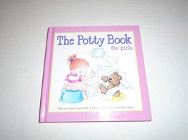 Potty Book for Girls, The [Hardcover] by Alyssa Satin Capucilli; Dorothy Stott