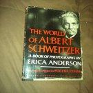 Book World Albert Schweitzer By Anderson + Photo & Newspaper Clippings