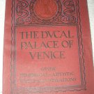 1927 book Ducal Palace of Venice Guide Historical-Artistic w/ Illustrations