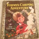Tommy's Camping Adventure By Gladys Saxon Little Golden Book 1972 3rd