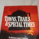 Book Towns, Trails & Special Times The Marlboro Country Cookbook