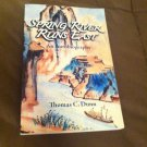 Book Spring River Runs East An Autobiography Thomas C. Dunn Chinese History