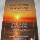Signed copy Positive Youth Development Pioneering Program Chinese Context Shek