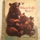 Where Is The Bear By Betty Hubka Little Golden Book First Edition 1967