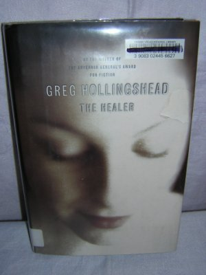 Greg Hollingshead  The Healer  First edition AL1014