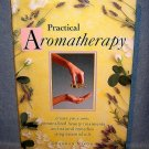 Practical Aromatherapy Deborah Nixon 1st edition illustrated AL1067