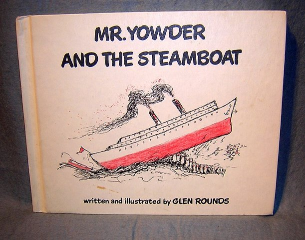 Mr. Yowder and the Steamboat by Glen Rounds HB AL1079