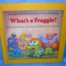What's a Fraggle? Louise Gikow Barbara McClintock first edition AL1141