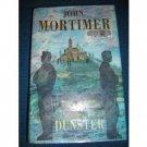 Dunster by John Mortimer  HB 1st prtg 1st ed justice war crimes AL1183