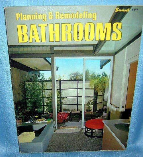 Planning & Remodeling Bathrooms Sunset Books 1974 AL1213