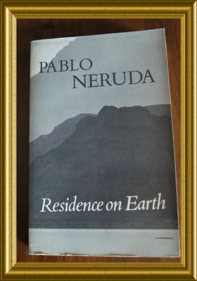 Pablo Neruda Residence on Earth 1973 trade pb Spanish English AL1281