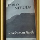 Pablo Neruda Residence on Earth 1973 trade pb Spanish English AL1281