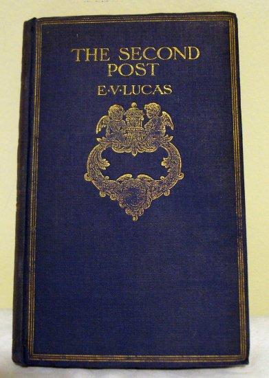 The Second Post E V Lucas 1910 HB Metheun AL1338