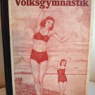 Allgemeine Volksgymnastik by Hermann Nagel Nazi gymnastics for the family 1935 AL1363