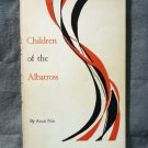 Children of the Albatross Anais Nin Volume II Cities of the Interior 1959 Swallow AL1397