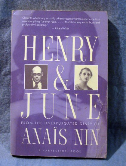 Henry and June from the Unexpurgated Diary of Anais Nin 1st Harvest edition AL1412
