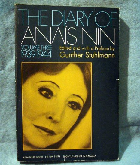 The Diary of Anais Nin Volume 3 1939-1944 Stuhlmann editor PB AL1419