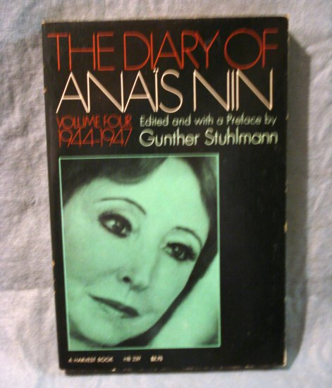 The Diary of Anais Nin Volume 4, 1944-1947 Stulhmann editor PB AL1420