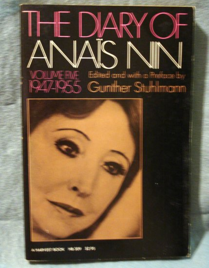 The Diary of Anais Nin Volume 5, 1947-1955 Stuhlmann editor first PB AL1421