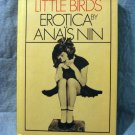 Little Birds Erotica by Anais Nin 1st hc dj fine AL1427