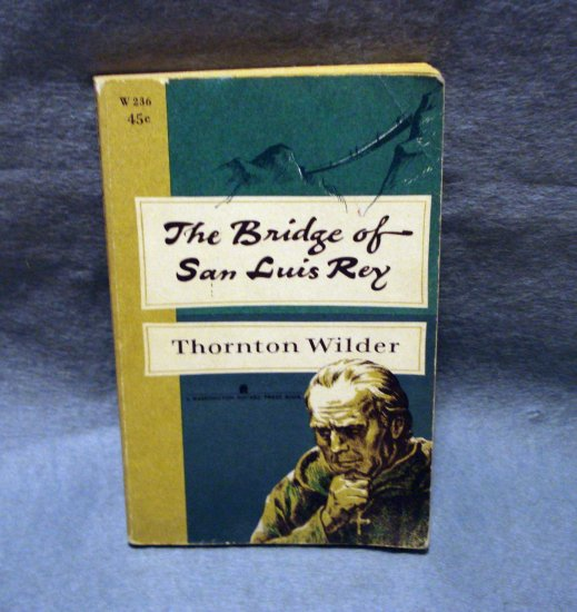 The Bridge of San Luis Rey Thornton Wilder 1960 PB Pulitzer Prize AL1469