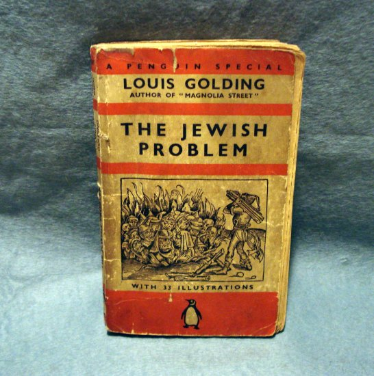 Sold 9-3-16 Louis Golding The Jewish Problem 1st ed Penguin 1938 history anti-Semitism AL1487