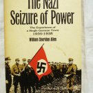 The Nazi Seizure of Power William Sherican Allen 1st soft cover Quadrangle AL1549