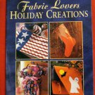 1999 Fabric Lovers Holiday Creations crafts book soft cover vintage AL1553