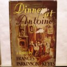 Dinner at Antoine's Frances Parkinson Keyes HC DJ 1948 romantic mystery AL1581