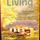 Martha Stewart Living magazine August 2008 authentic America trans country pleasures AL1793