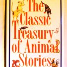 The Classic Treasury of Animals Stories 1997 Key Porter Books 1st HB DJ AL1817