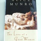 Alice Munro The Love of a Good Woman short story collection hc dj 1st ed 1st pr AL1861